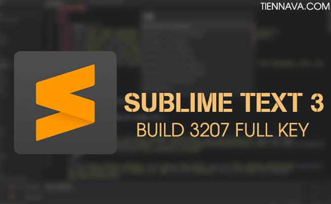 Sublime Text 3 2 Full Key - Build 3207 update 2019